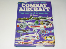 ENCYCLOPEDIA OF THE WORLD'S COMBAT AIRCRAFT. Gunston